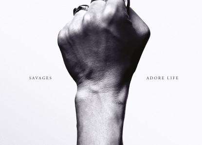 Savages – Adore Life
