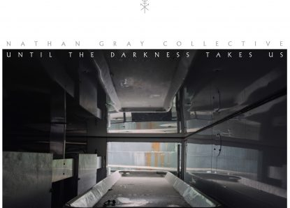 Nathan Gray Collective – Until darkness takes us
