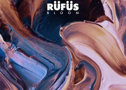 Rüfüs – Bloom