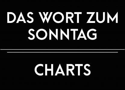 Das Wort zum Sonntag – Charts