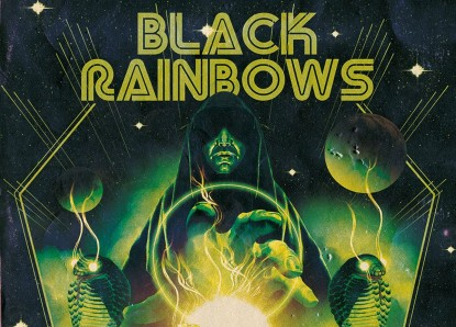 Black Rainbows – Stellar Prophecy