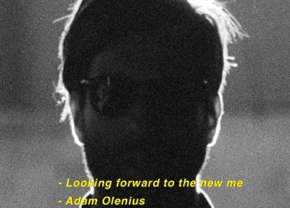 Adam Olenius – Looking forward to the new me