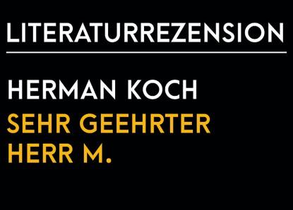 Herman Koch – Sehr geehrter Herr M.