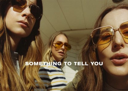 HAIM – Something To Tell You